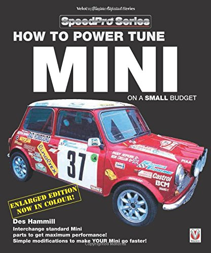Mini Mini Camshaft - How to Power Tune Minis on a Small Budget: New Updated & Revised Edition (SpeedPro Series)