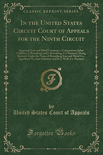 In The United States Circuit Court Of Appeals For The Ninth Circuit  Sugarman Iron And Metal Company  A Corporation  Julius Gollober  I  Rosenberg And     Rosenberg Iron And Metal Co   Appellants Vs