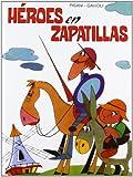 img - for H roes en zapatillas book / textbook / text book