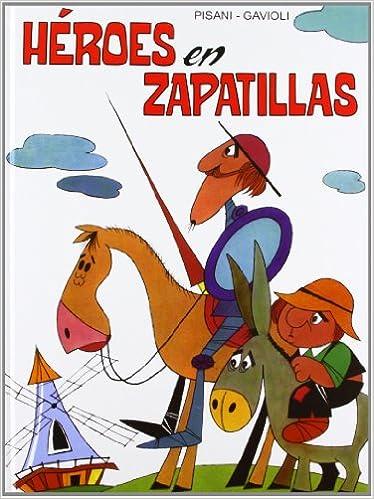 Héroes en zapatillas (Spanish) Hardcover – May 10, 2013