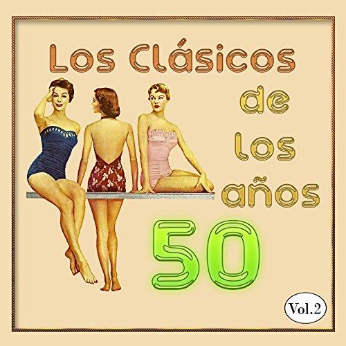 Los Clásicos De Los Años 50, V...