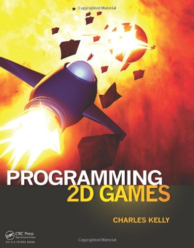 Programming 2D Games by A K Peters/CRC Press