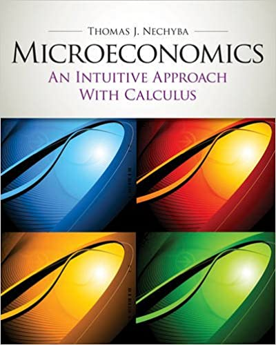 Microeconomics an intuitive approach with calculus with study microeconomics an intuitive approach with calculus with study guide upper level economics titles 1st edition fandeluxe Choice Image