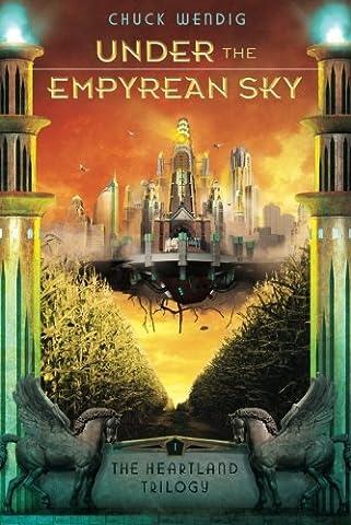 Under the Empyrean Sky (The Heartland Trilogy)