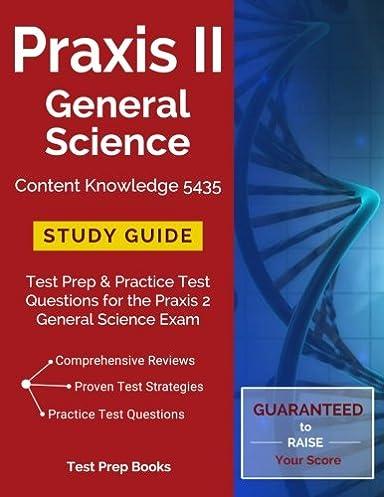 amazon com praxis ii general science content knowledge 5435 study rh amazon com praxis 2 study guide quizlet praxis 2 study guide quizlet