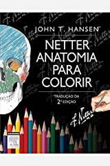 Netter Anatomia para Colorir (Netter Basic Science) (Portuguese Edition) Kindle Edition