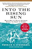 Into the Rising Sun, Patrick K. O'Donnell, 1439192588