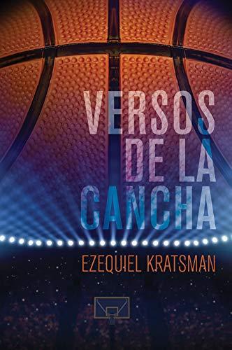Versos de la Cancha por Ezequiel Kratsman
