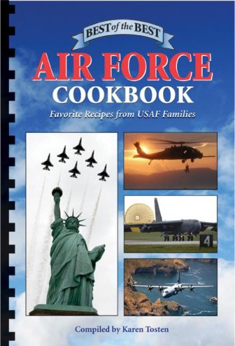 Best of the Best Air Force Cookbook (Best of the Best Cookbook)