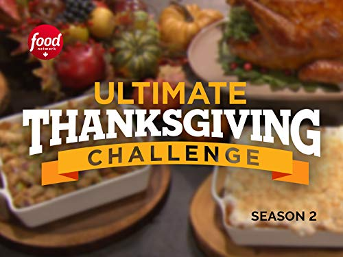 Ultimate Thanksgiving Challenge - Season 2