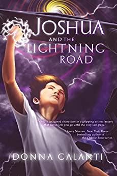Joshua and the Lightning Road by [Galanti, Donna]