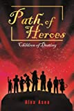 Path of Heroes, Alex Asea, 1465367446