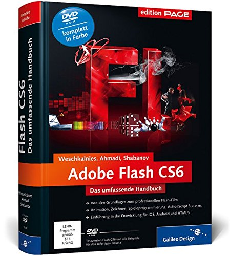 Adobe Flash CS6: Das umfassende Handbuch (Galileo Design)