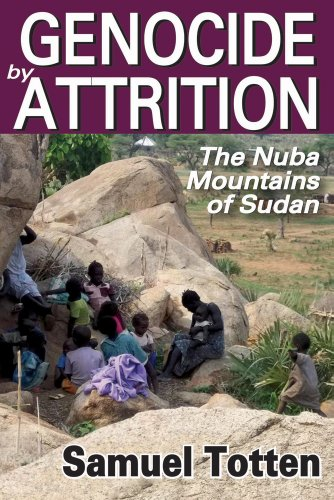 Genocide by Attrition: The Nuba Mountains of Sudan (Genocide Studies) by Brand: Transaction Publishers