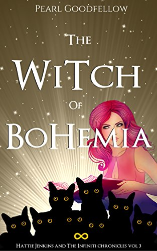 the-witch-of-bohemia-hattie-jenkins-the-infiniti-chronicles-book-3