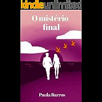 O mistério final: livro III