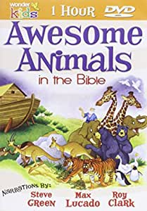 Awesome Animals in the Bible, Ages 3-10