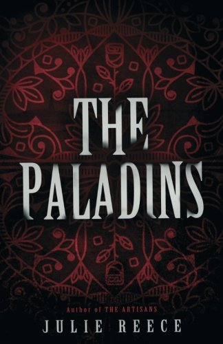 The Paladins (The Artisans)