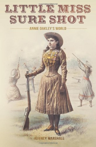 Book cover image for Little Miss Sure Shot: Annie Oakley's World