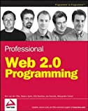 Professional Web 2. 0 Programming, Danny Ayers and Erik Bruchez, 0470087889