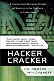 Hacker Cracker, David Chanoff and Ejovi Nuwere, 0060935812