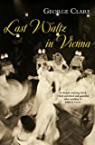 Last Waltz in Vienna