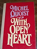 With Open Heart, Michel Quoist, 0824505697