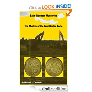 The Mystery of the Gold Double Eagle (Ba Boomer Mysteries)