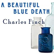 A Beautiful Blue Death: Charles Lenox Mysteries Series #1 | Charles Finch