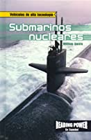 Submarinos Nucleares/Nuclear Submarines