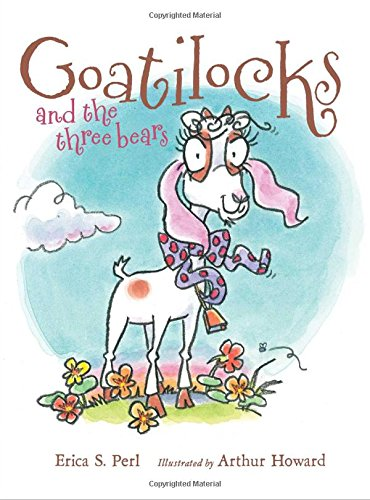 (Goatilocks and the Three Bears)