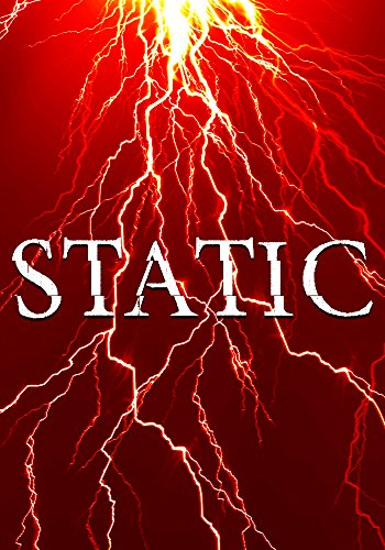 Static: Fade To Gray-  An EMP Thriller Book 1 by [Hunt, James]
