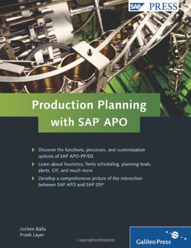 [PDF] Production Planning with SAP APO, 2nd Edition Free Download | Publisher : SAP Press | Category : Business | ISBN 10 : 1592293549 | ISBN 13 : 9781592293544