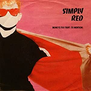 Simply Red - Money's Too Tight (To Mention) - Elektra - 969 630-7