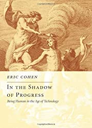 In the Shadow of Progress: Being Human in the Age of Technology