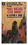 They Walked Like Men, Clifford Simak, 038042861X