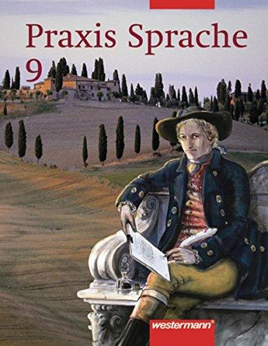 Praxis Sprache Ausgabe 2002 für Realschulen und Gesamtschulen: Schülerband 9