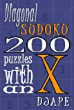 Diagonal Sudoku: 200 Puzzles with an X, Dj Ape, 1440475164