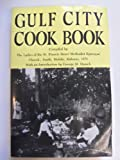 Gulf City Cook Book, Daniels, 0817305084