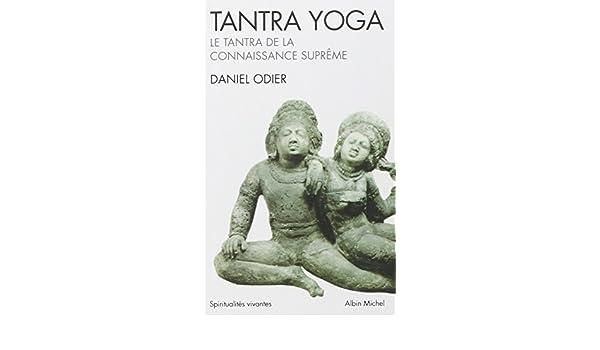 Tantra Yoga. Le Tantra de La Connaissance Supreme ...