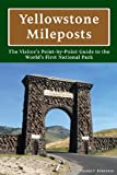 Yellowstone Mileposts, Thomas Bohannan, 0985407220