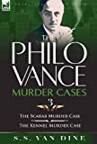 img - for The Philo Vance Murder Cases: 3-The Scarab Murder Case & the Kennel Murder Case book / textbook / text book