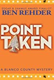 Point Taken (Blanco County Mysteries) (Volume 10)