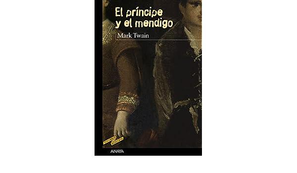 El príncipe y el mendigo (Clásicos - Tus Libros-Selección ...