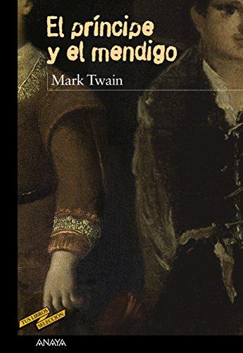 El príncipe y el mendigo (Clásicos - Tus Libros-Selección) (Spanish Edition