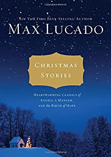christmas stories heartwarming classics of angels a manger and the birth of hope