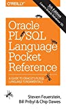img - for Oracle PL/SQL Language Pocket Reference: A Guide to Oracle's PL/SQL Language Fundamentals book / textbook / text book