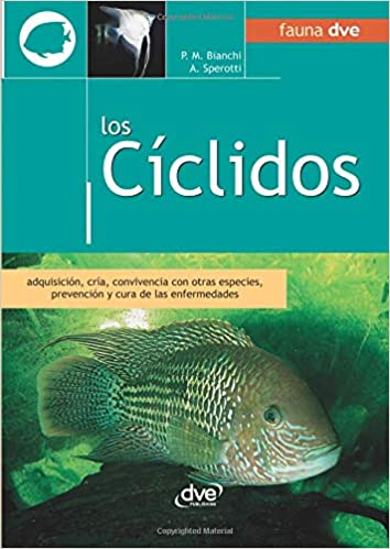 Los cíclidos (Spanish Edition): Piero M. Bianchi, Andrea Sperotti: 9781644610398: Amazon.com: Books