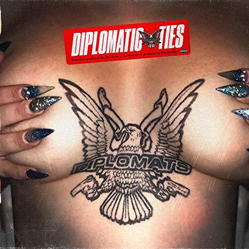 Diplomatic Ties [Explicit] (Dip Set)