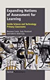 Expanding Notions of Assessment for Learning, Bronwen Cowie and Judy Moreland, 9462090602
